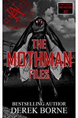 The Mothman Files (UA CLASSIFIED Book 2) Kindle Edition