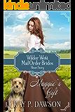 Maggie's Gift - Wilder West Short Story (Mail Order Bride Short Read)