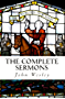 The Complete Sermons: John Wesley