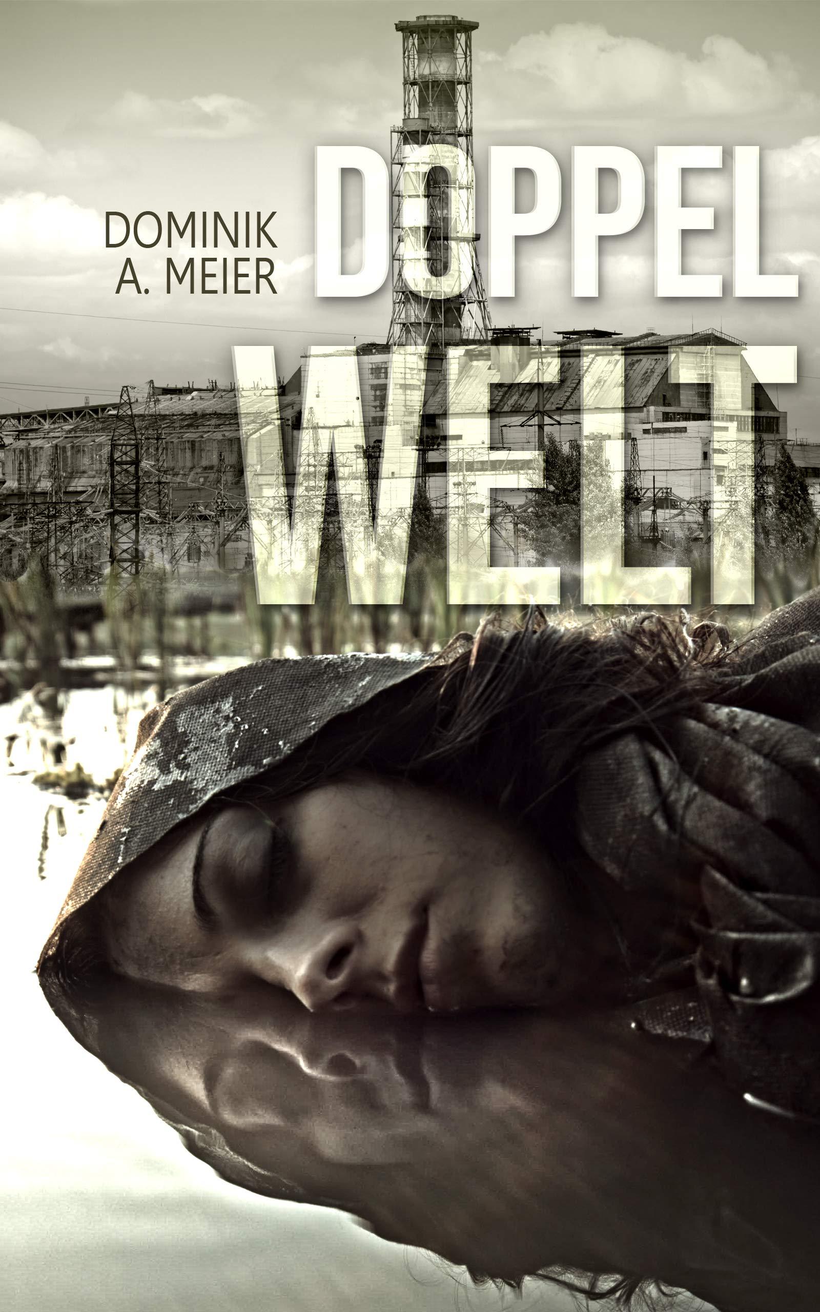 Doppelwelt (German Edition) por Dominik A. Meier