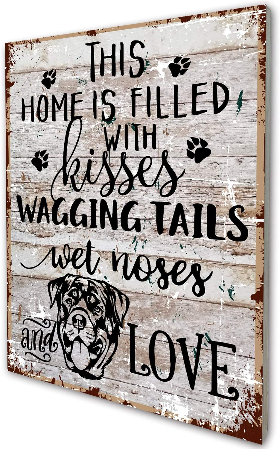 This Home is Filled with Kisses Wagging Tail Wet Nose Love Rottweiler Dog Wood Wall Sign Decor for Dog Lover Owner Family Friend Gift
