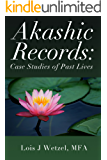 Akashic Records: Case Studies of Past Lives (English Edition)