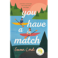 You Have a Match: A Novel
