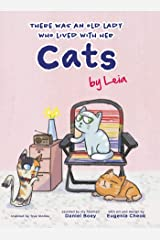 There was an old lady who lived with her cats (Furry Tales by Leia) Kindle Edition