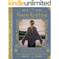 Faerie Knitting: 14 Tales of Love and Magic book cover
