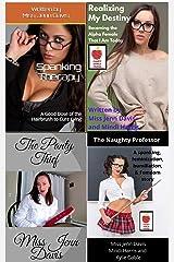4 Books: Femdom, Spanking, Feminization, BDSM, and Humiliation, Bundle 1 Kindle Edition
