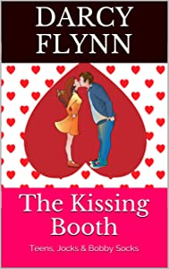 The Kissing Booth: Teens, Jocks & Bobby Socks