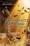 O Baronato de Shoah. A Canção do Silêncio
