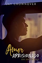 Amor aprisionado: Saints of Denver 0.5 eBook Kindle