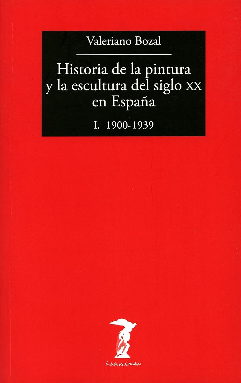 Historia de la pintura y la escultura del siglo XX en España - Vol ...