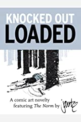 Knocked Out Loaded: A Comic Art Novelty by Michael Jantze Kindle Edition
