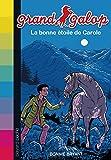 LA BONNE ÉTOILE DE CAROLE