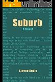 Suburb: A Novel