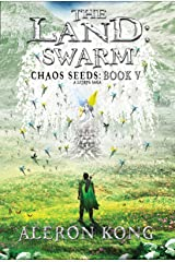 The Land: Swarm: A LitRPG Saga (Chaos Seeds Book 5) Kindle Edition