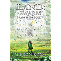 The Land: Swarm: A LitRPG Saga (Chaos Seeds Book 5) (English Edition)