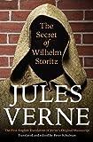 The Secret of Wilhelm Storitz: The First English Translation of Verne's Original Manuscript (Bison Frontiers of Imagination)