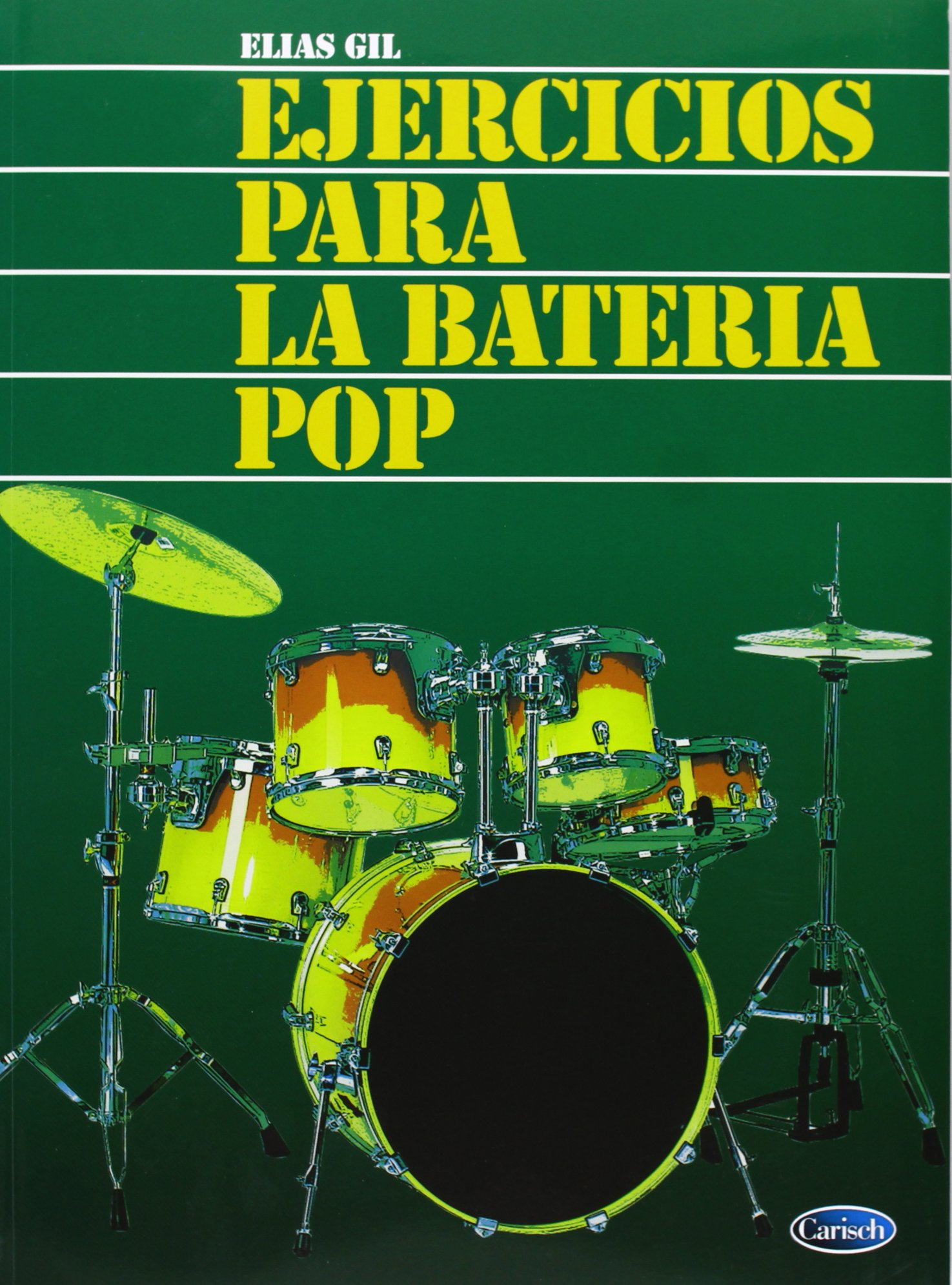 GIL E. - Ejercicios para Bateria Pop: GIL E.: 9788850709588: Amazon.com: Books