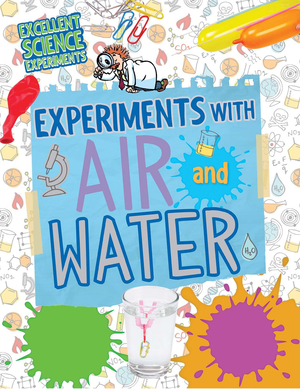 Download Experiments with Air and Water (Excellent Science Experiments) PDF