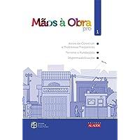 Mãos à Obra. Antes de Construir e Problemas Frequentes de Construção, Terreno e Fundações, Impermeabilização- Volume 1