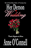 Her Demon Wedding (Castle Sedgebrook Book 2)