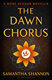 The Dawn Chorus: A Bone Season novella