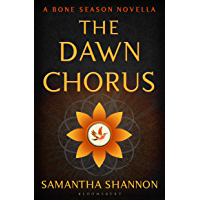 The Dawn Chorus: A Bone Season novella (English Edition)