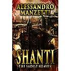 Shanti: The Sadist Heaven