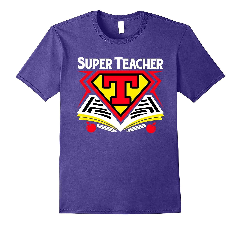 Superhero Teacher T-shirt - Teaching Shirt-T-Shirt