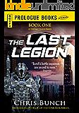 The Last Legion: Book One of the Last Legion Series (Prologue Books)