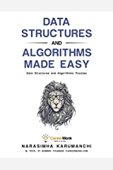 Data Structures and Algorithms Made Easy: Data Structure and Algorithmic Puzzles Kindle Edition
