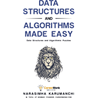 Data Structures and Algorithms Made Easy: Data Structure and Algorithmic Puzzles (English Edition)