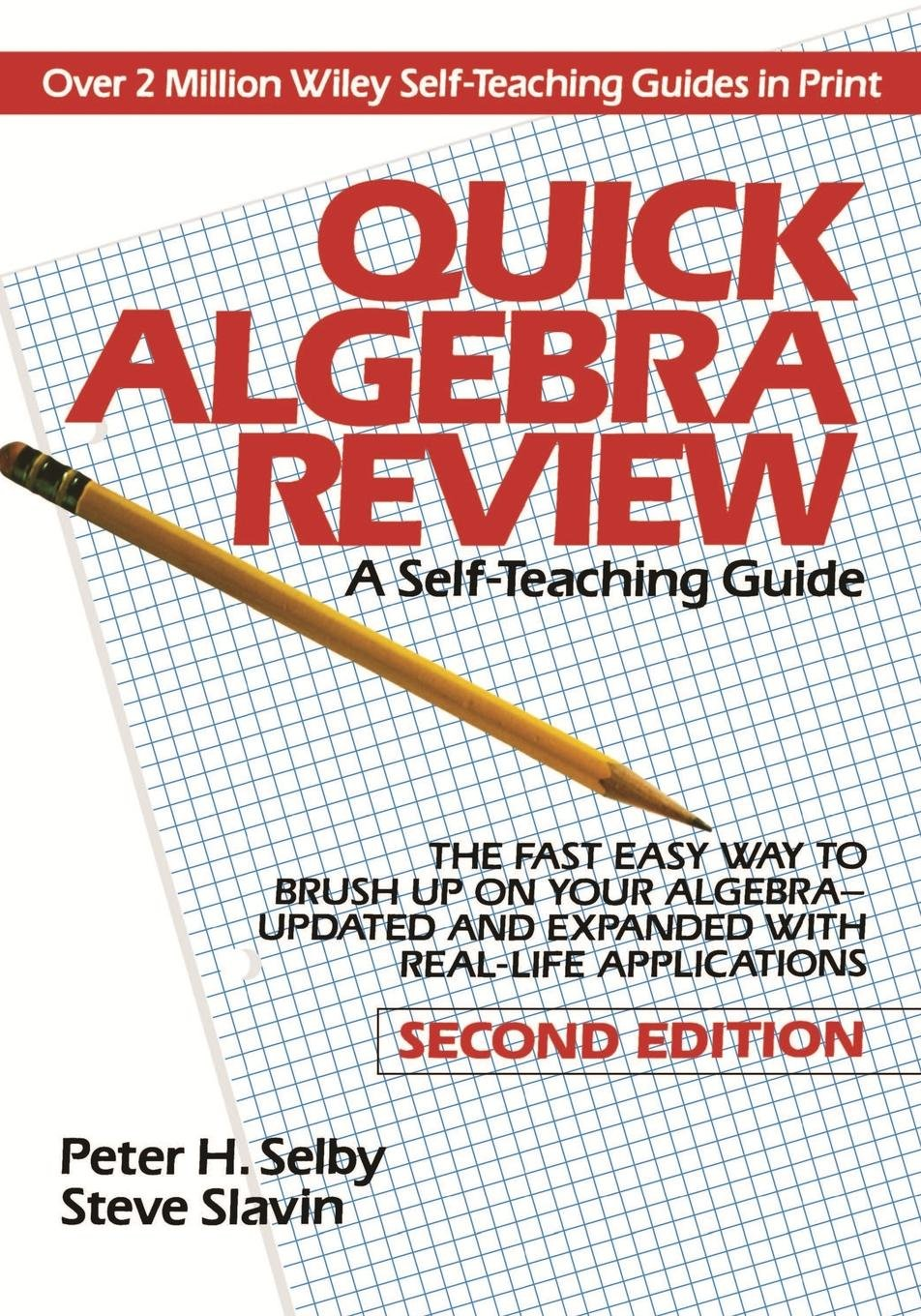 Quick Algebra Review: A Self-Teaching Guide, 2nd Edition: Second Edition (Wiley Self-Teaching Guides)