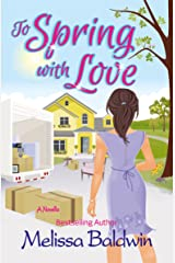 To Spring with Love: A Novella (Seasons of Summer Novella Series Book 3) Kindle Edition