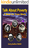 Talk About Poverty: A Meal for Your Story