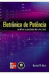 Eletrônica de Potência: Análise e Projetos de Circuitos (Portuguese Edition) Kindle Edition