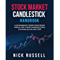 Stock Market Candlestick Handbook: A Visual Beginner's Guide To Stock Market Patterns, How To Read Candlestick Charts…