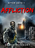 Affliction (After Days Book 1)
