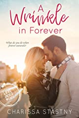 A Wrinkle in Forever (Love Under Wraps Book 3) Kindle Edition