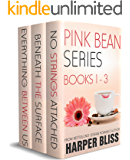 Pink Bean Series: Books 1-3: No Strings Attached, Beneath the Surface, Everything Between Us