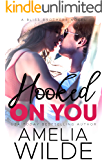 Hooked On You (Bliss Brothers Book 3)