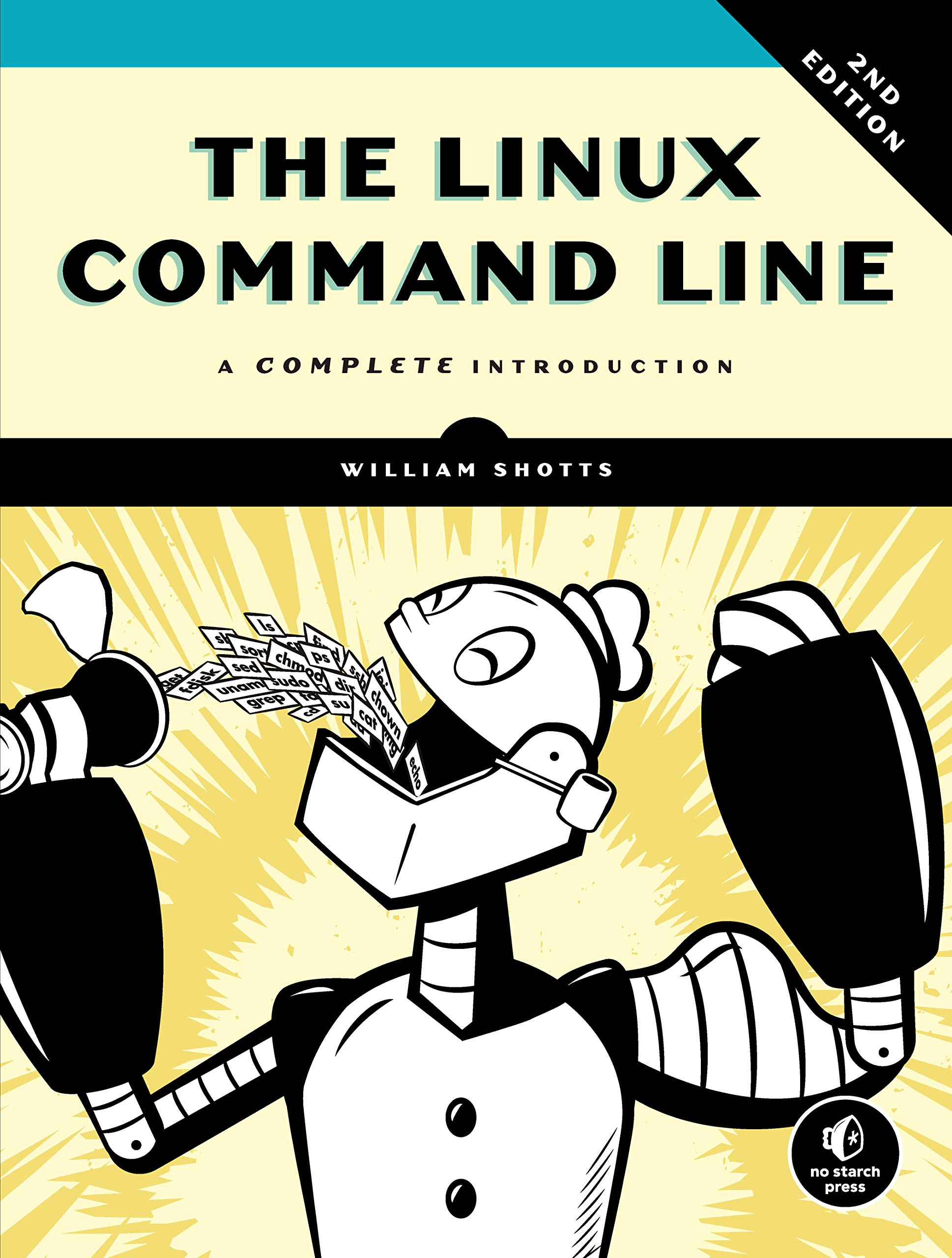 Linux Command Line: A Complete Introduction por William E. Shotts