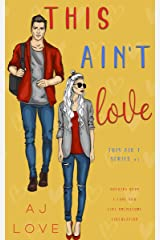 This Ain't Love Kindle Edition