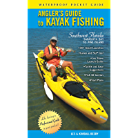 Angler's Guide to Kayak Fishing Southwest Florida: Sarasota Bay to Pine Island