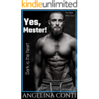 YES, MASTER!: Dark is the heart (The Black Kitten Club 2)