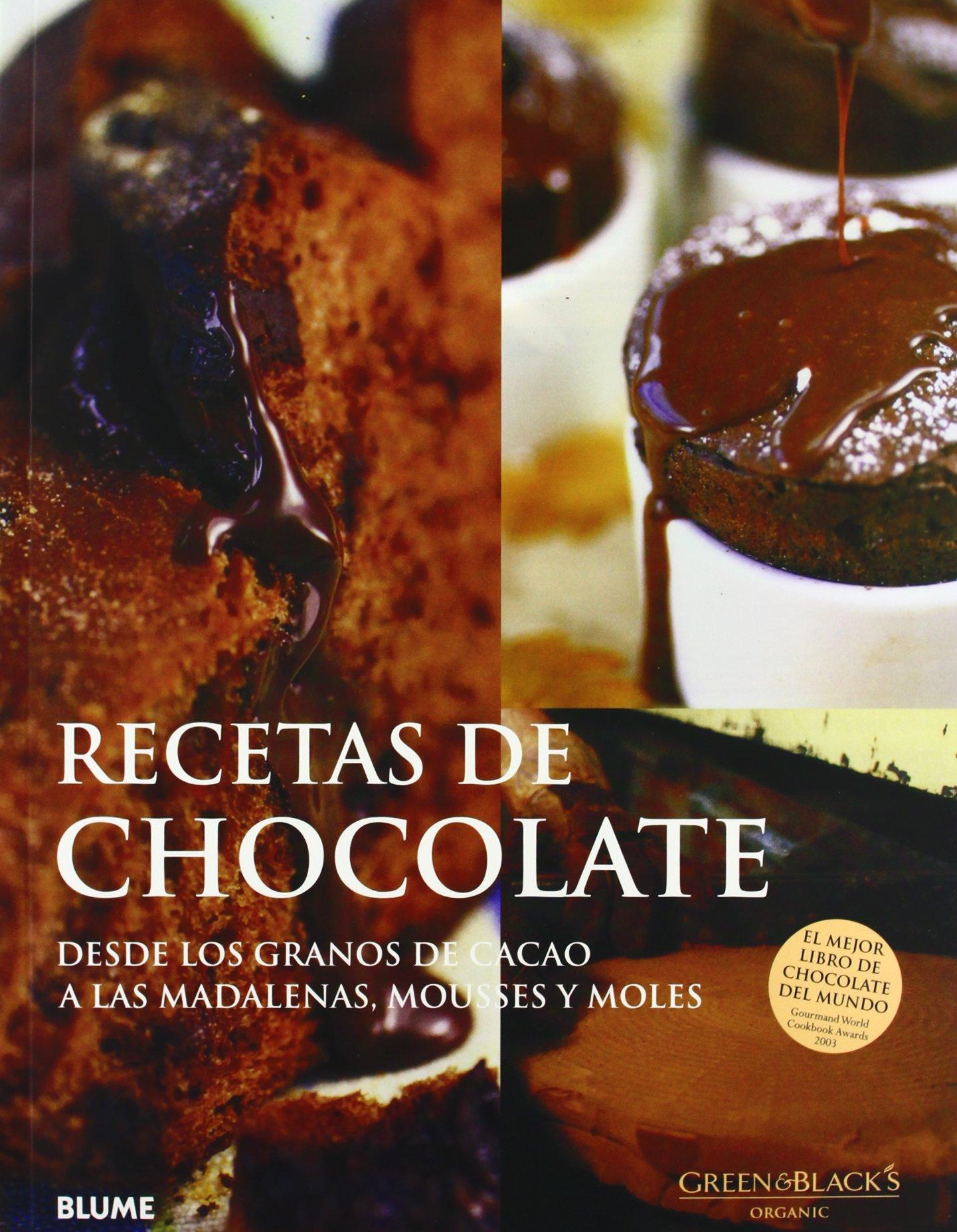 Recetas de chocolate: Desde los granos de cacao a las madalenas, mousses y moles (Spanish Edition) (Spanish) Paperback – April 1, 2008