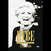 Hebe: A biografia