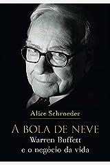 A Bola De Neve. Warren Buffett E O Negócio Da Vida (Em Portuguese do Brasil) Paperback