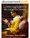 Lord Livesey's Bluestocking: A Regency Romance (English Edition)
