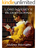 Lord Livesey's Bluestocking: A Regency Romance (English Edition)