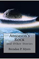 Adamson's Rock and Other Stories - A Horror Collection Kindle Edition